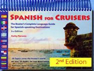 Click to visit the SPANISH FOR CRUISERS web site (www.SpanishForCruisers.com)